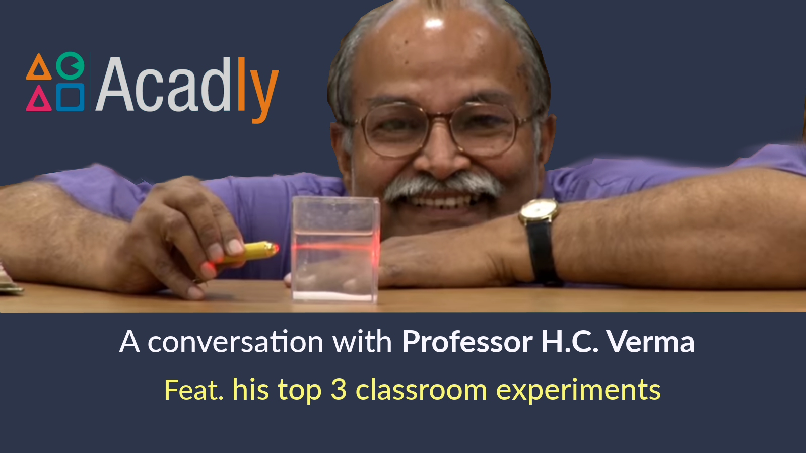 H C  Verma, the man who taught India Physics - Acadly