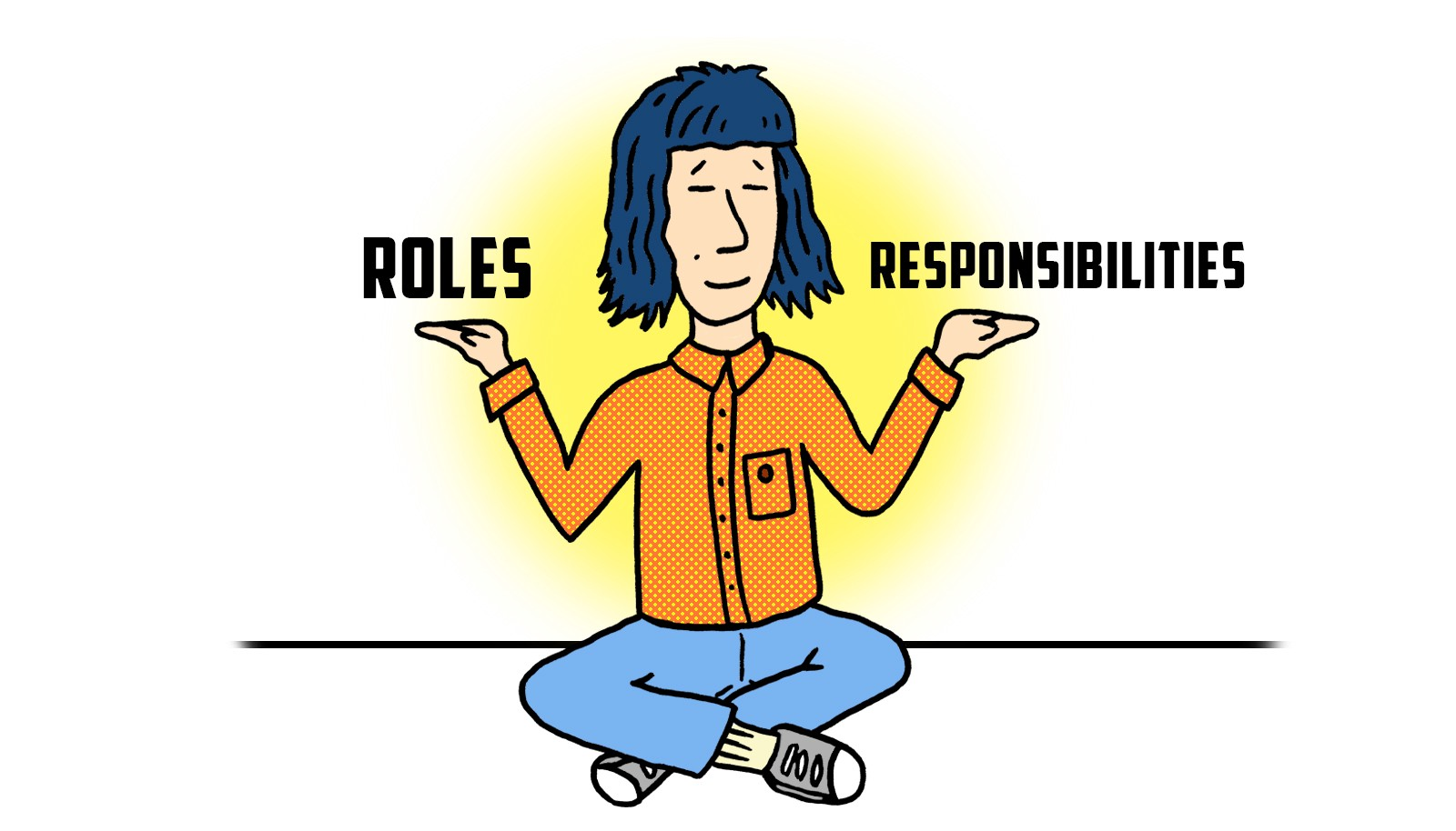 How to facilitate a roles and responsibilities workshop — illustration by Ian Viggars