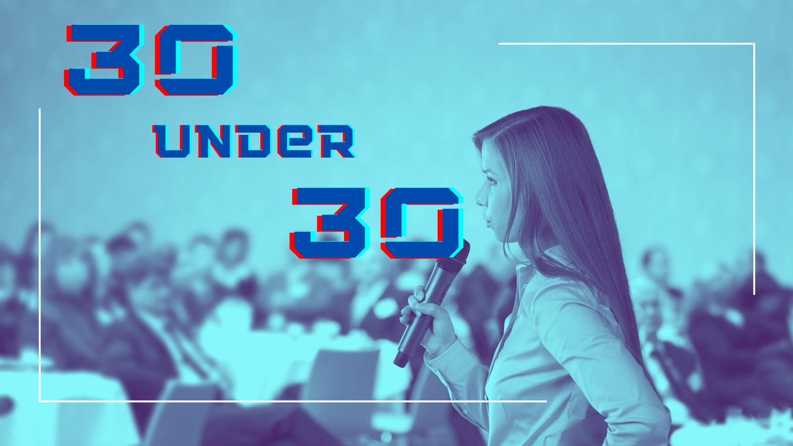 """blue and purple two-toned photo of a young woman giving a TED Talk, with blue letters saying """"30 Under 30"""""""