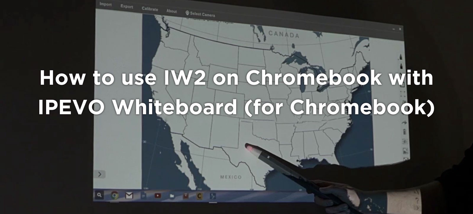 How to use IW2 on Chromebook with IPEVO Whiteboard (for Chromebook)