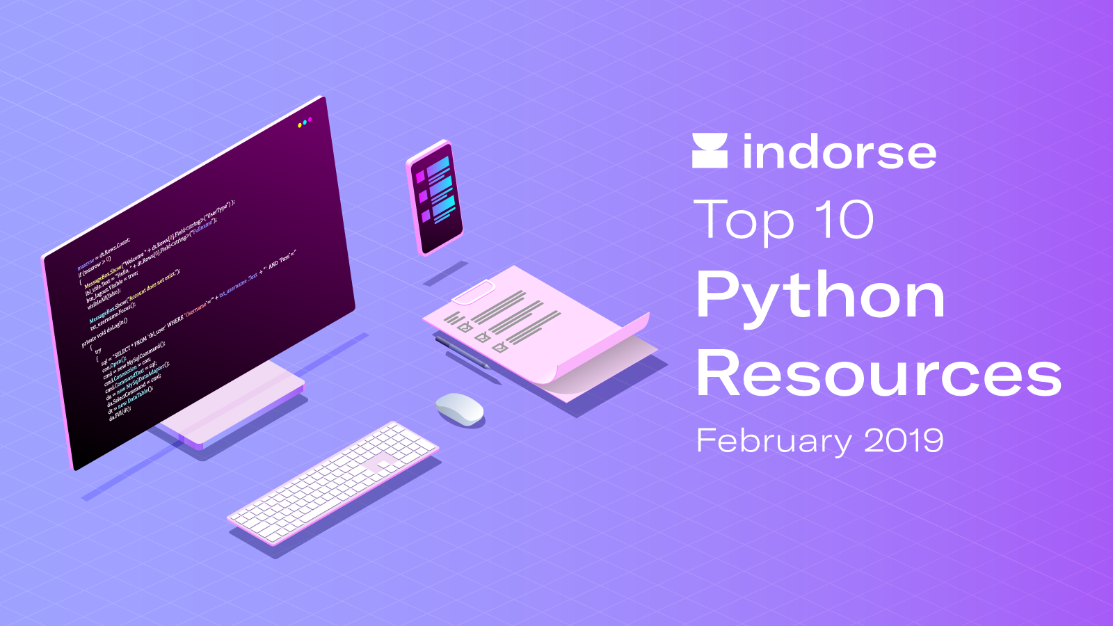 Top 10 Python Resources, February 2019 - Indorse