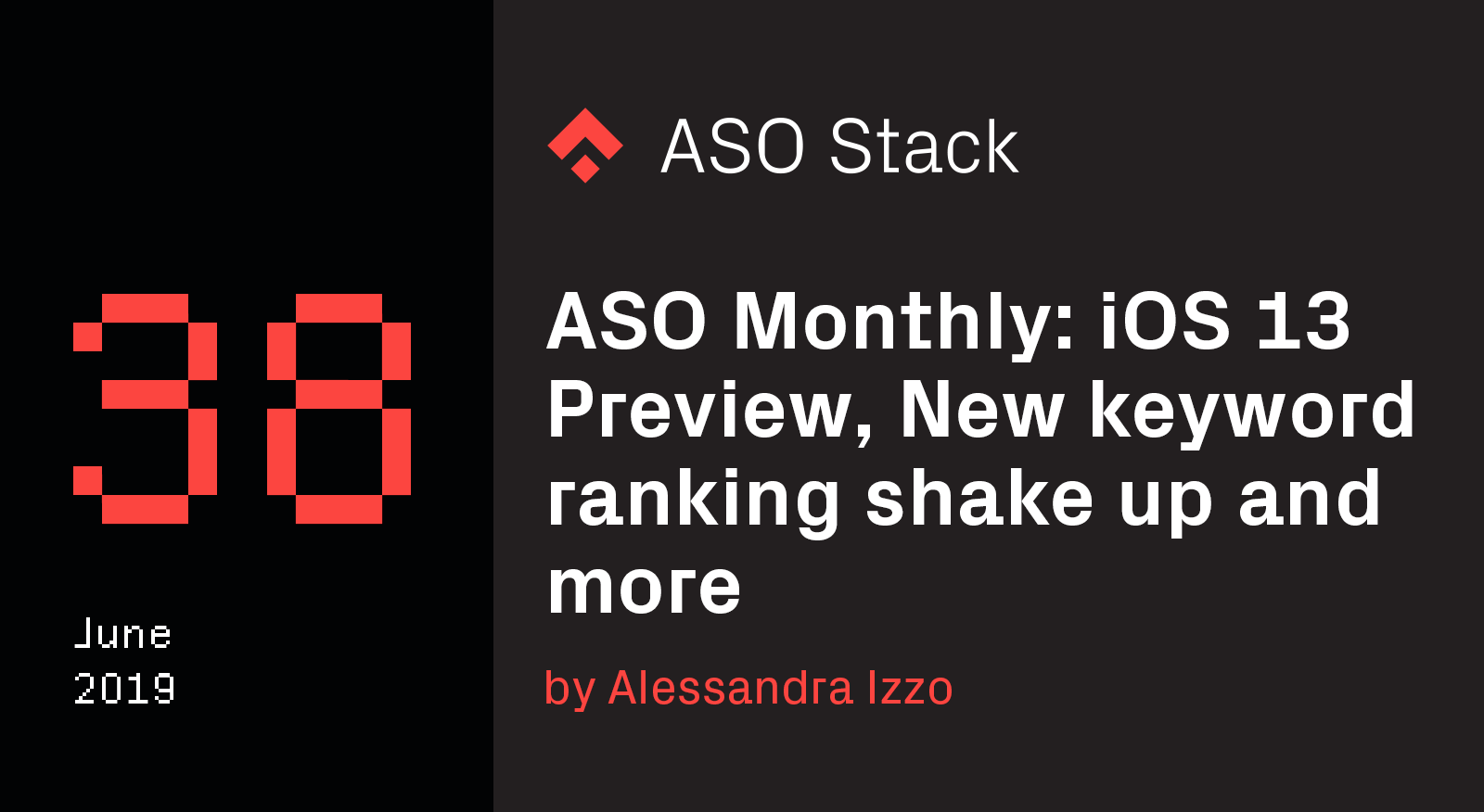 ASO Monthly #38 June 2019: iOS 13 Preview, Localization for