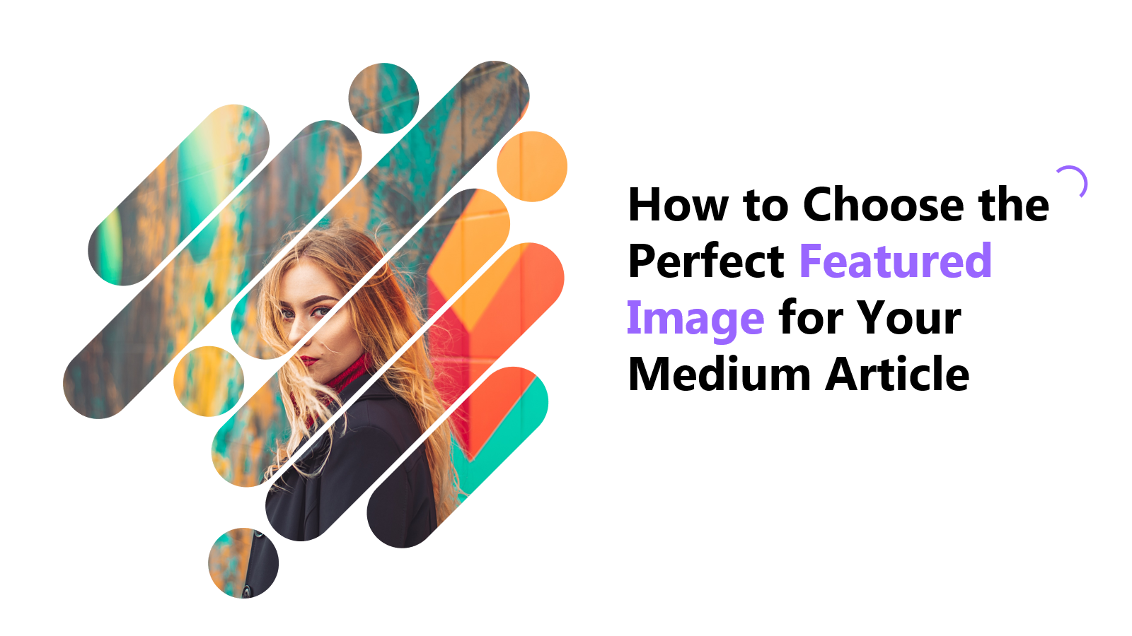 How to Choose the Perfect Image for Medium Article, medium article featured image, medium story image, medium cover image