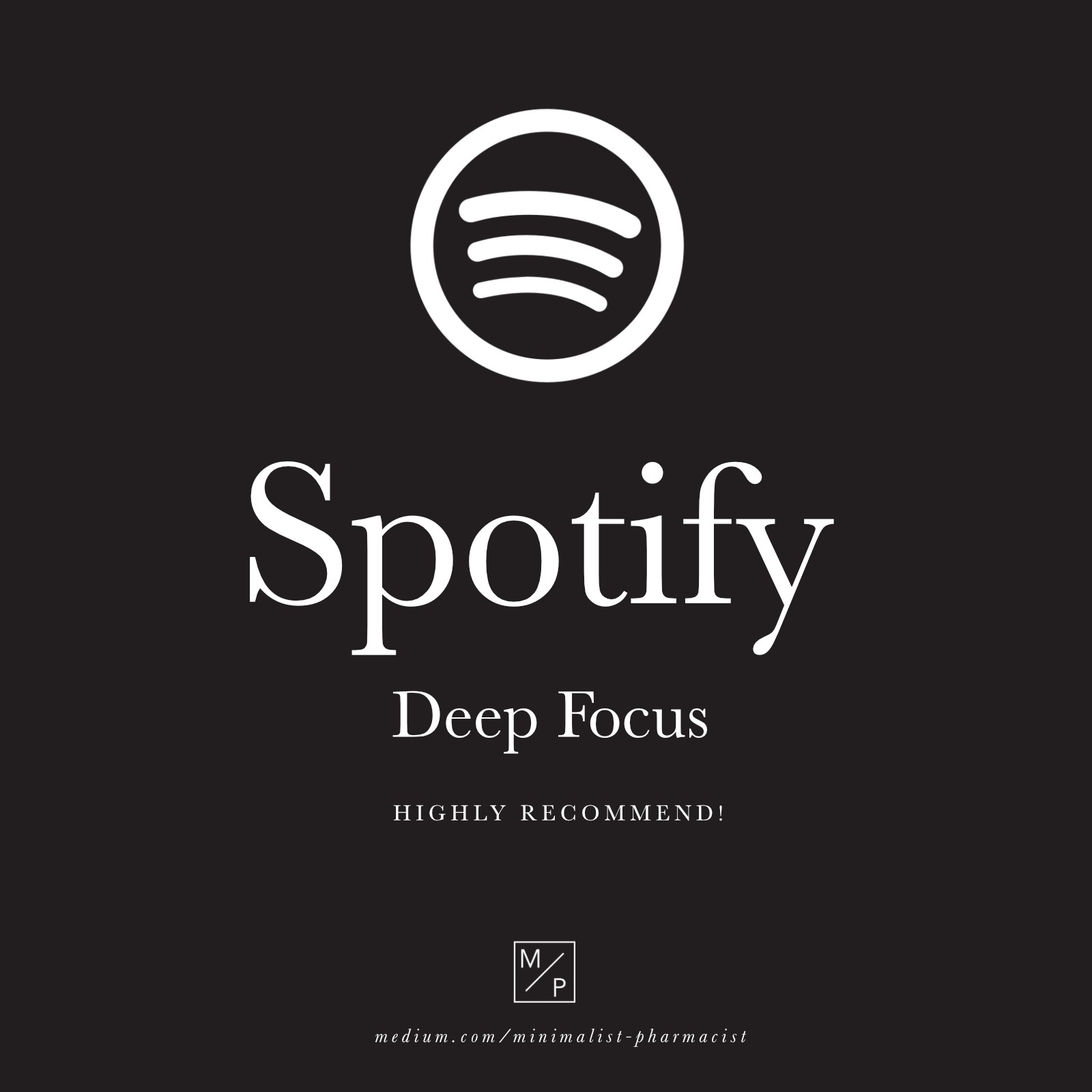 How I Use Spotify to Boost Productivity - Minimalist / Pharmacist