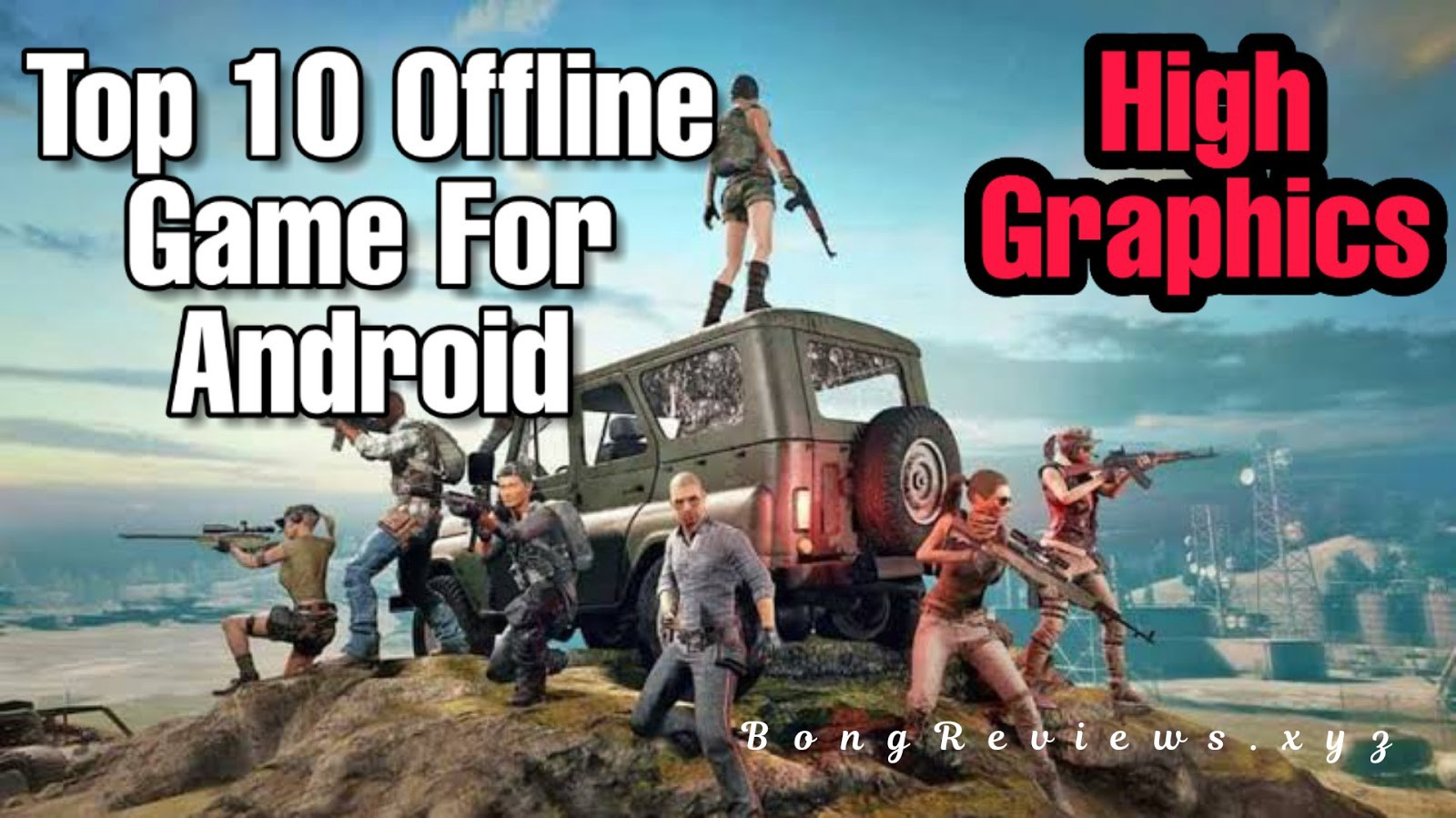 Top 10 Offline High Graphics Hidden Android Games 2020 By Bongreviews Medium