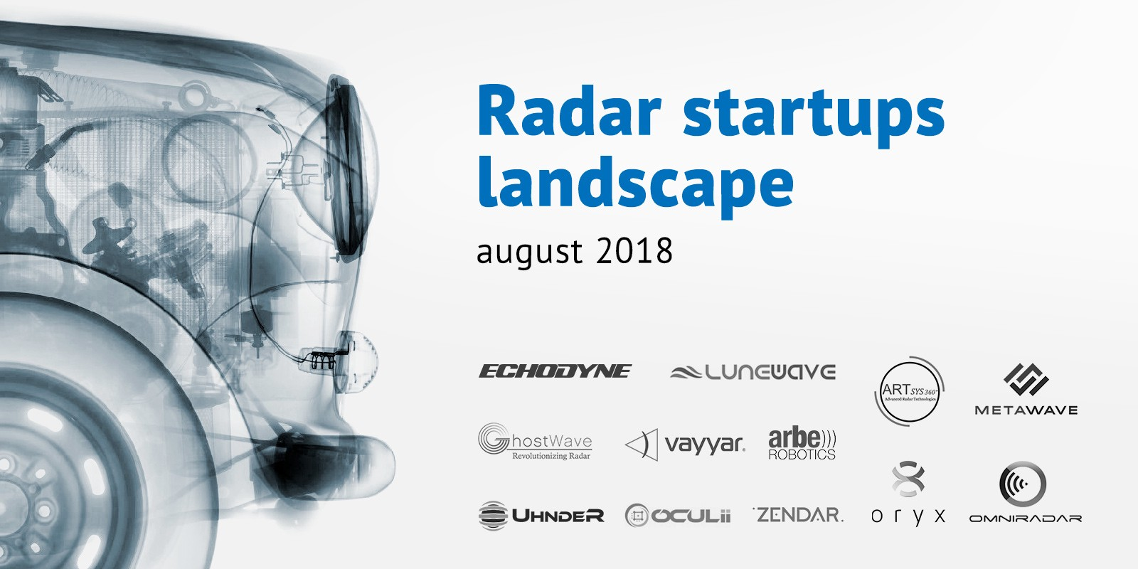Radar startups review 08/18 - Frontier Tech Review - Medium