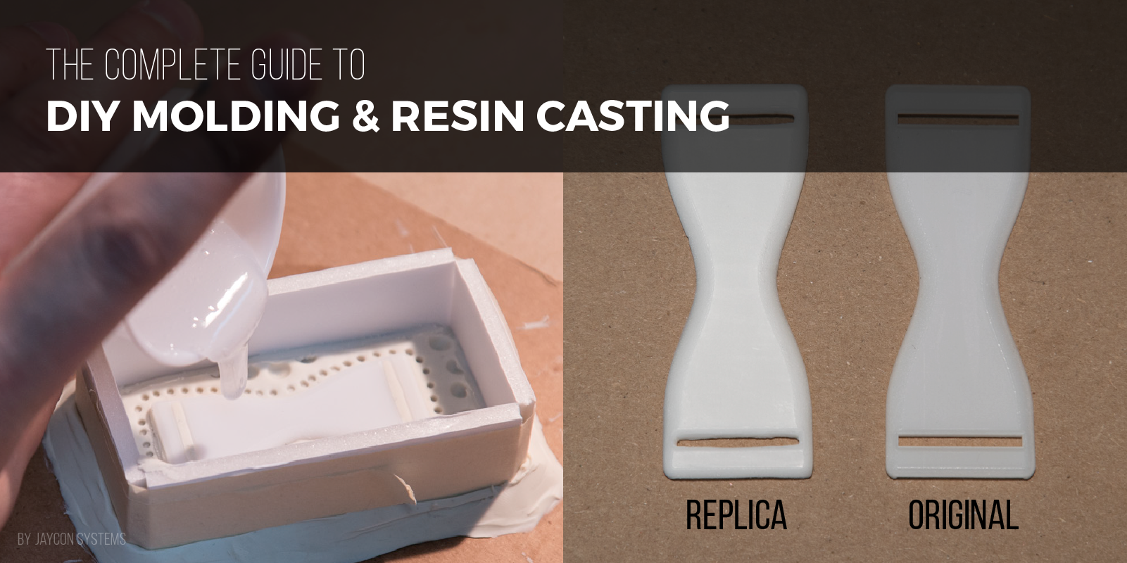 The Complete Guide to DIY Molding & Resin Casting - Jaycon