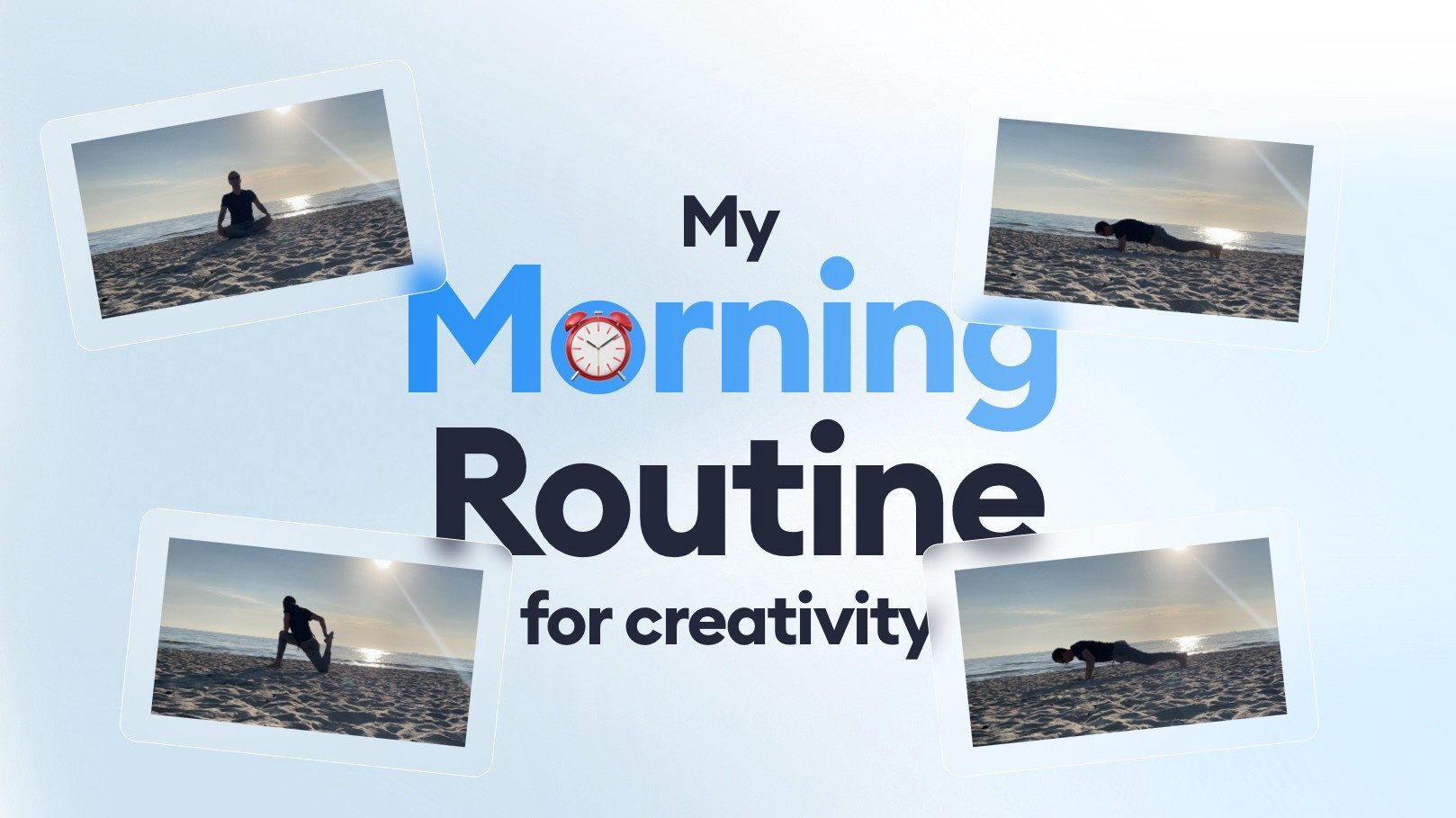 Morning routine for creativity