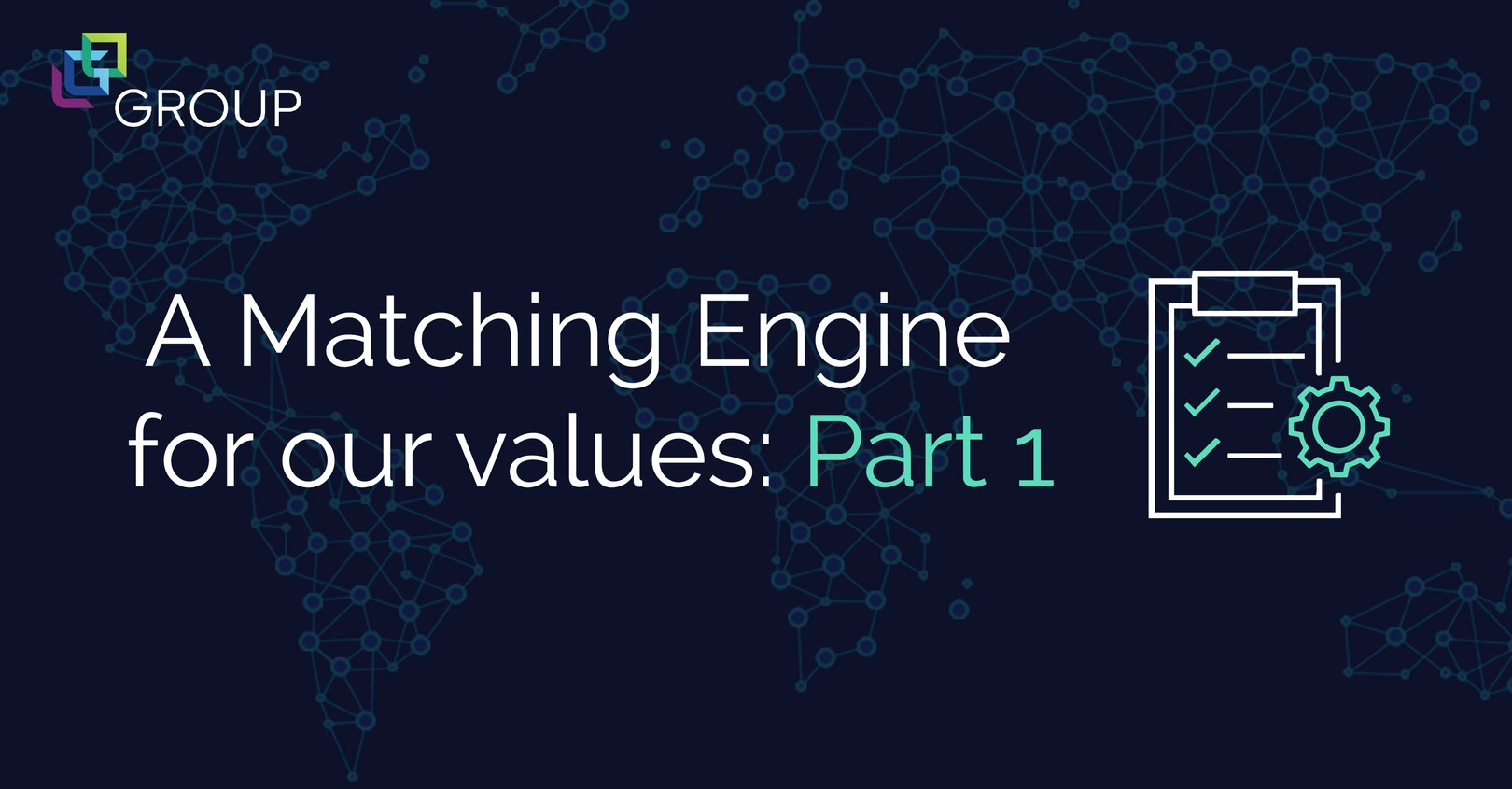A Matching Engine for our values: Part 1 - LGO Group - Medium