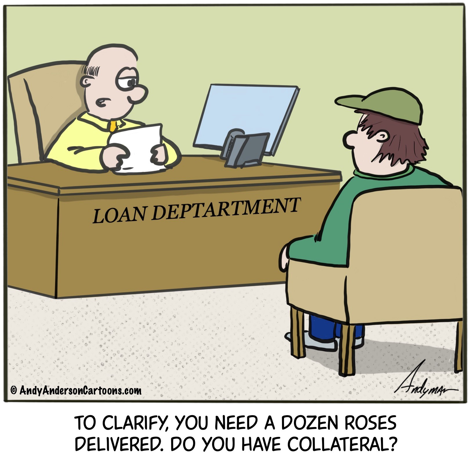 Cartoon about a guy getting a loan to pay for roses for Valentines Day delivery by Andy Anderson