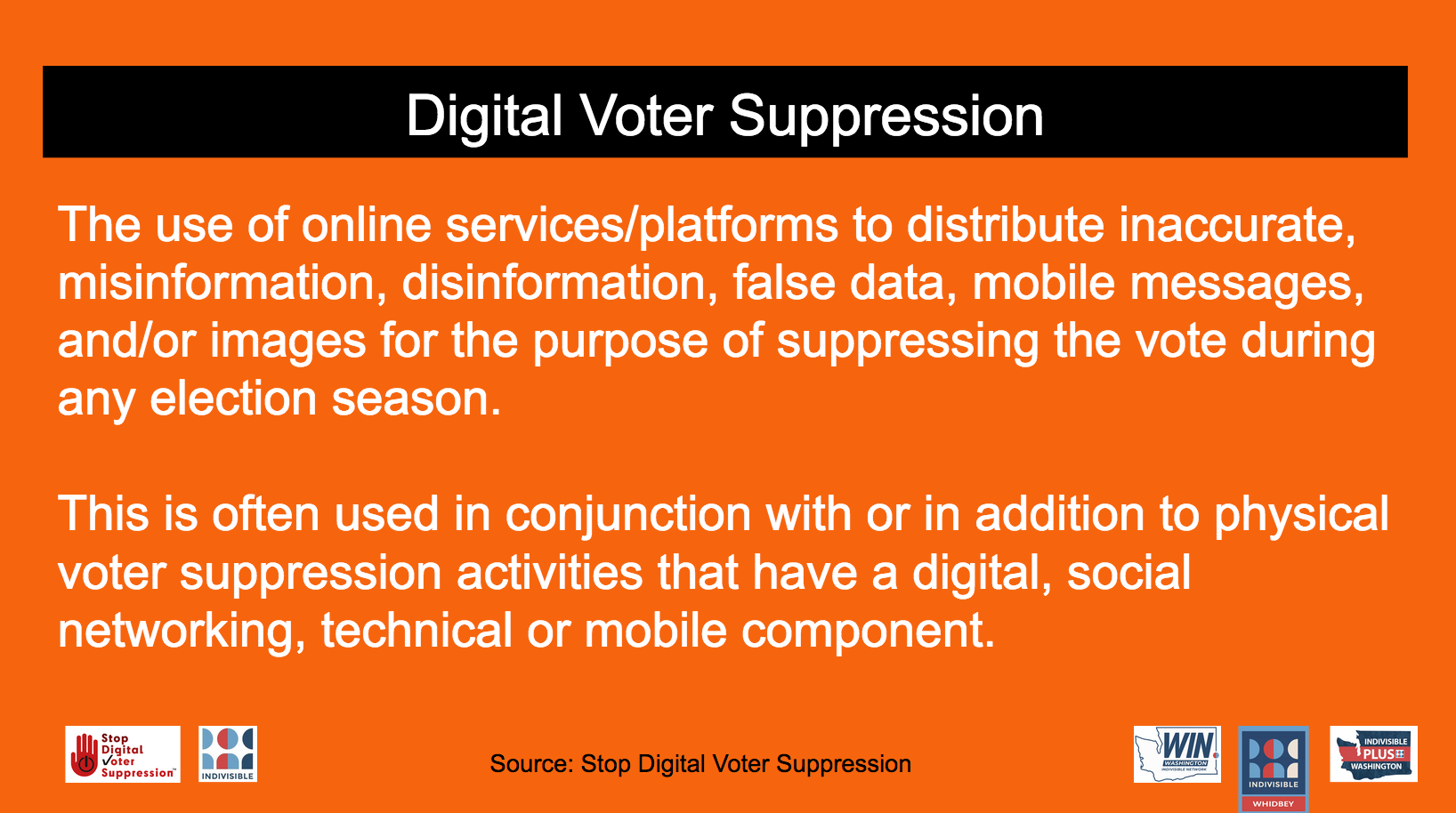 Digital Voter Suppression: The use of online services/platforms to disinformation for the purpose of suppressing the vote