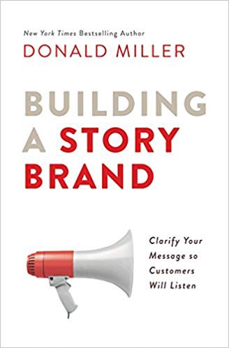 Building A Storybrand By Donald Miller By Rodion Chachura Medium