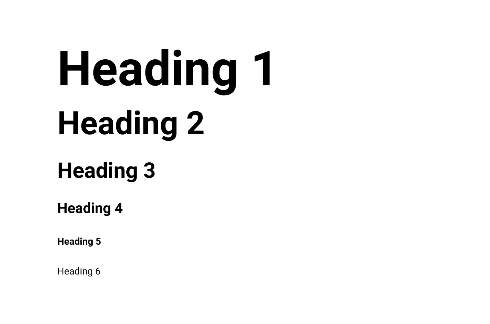 "Examples of heading font sizes, with ""Heading 1"" being the largest"