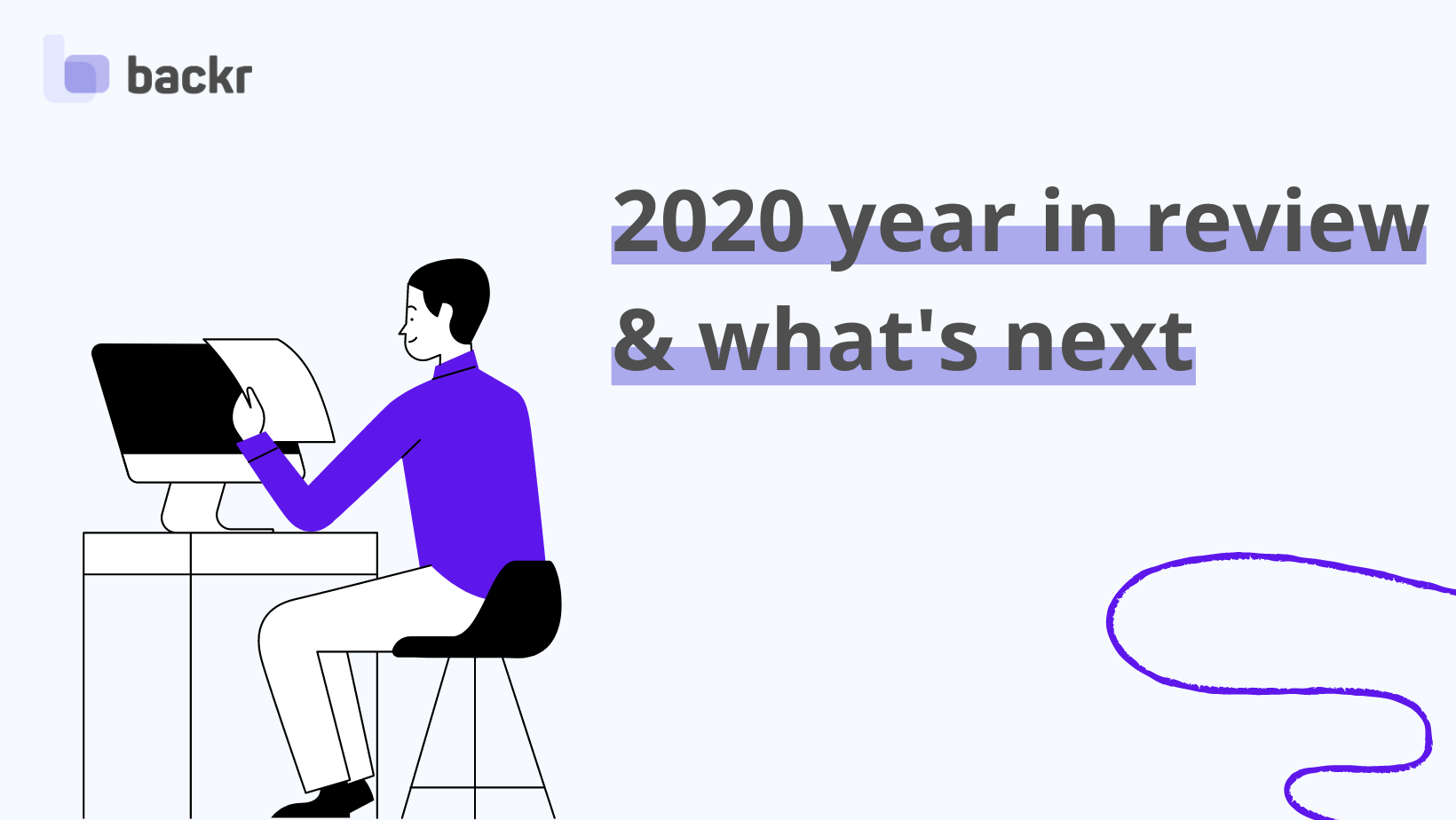 Backr 2020 year in review and what's next