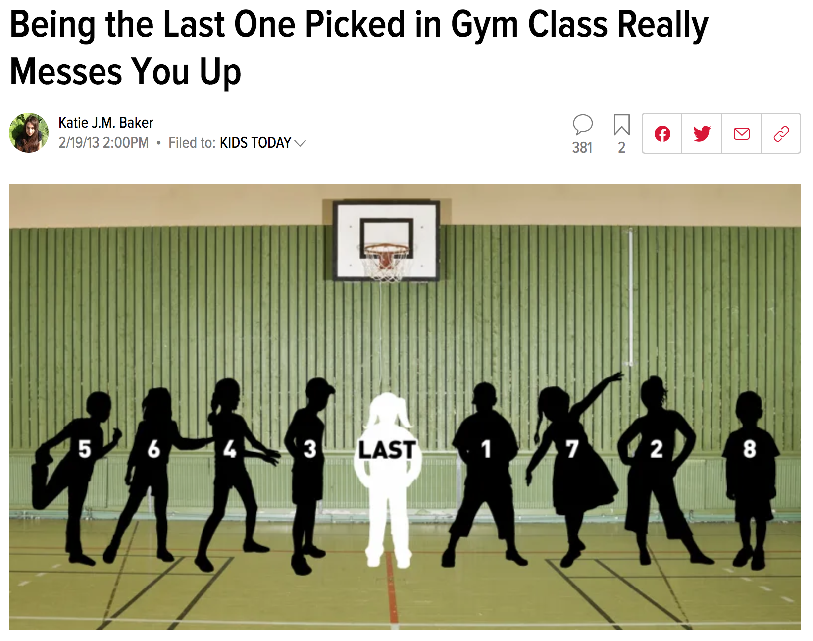 "Article titled ""Being the last one picked in gym class really messes you up"""