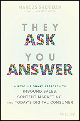 They Ask You Answer content marketing inbound sales book