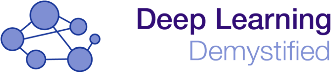 Deep Learning Demystified