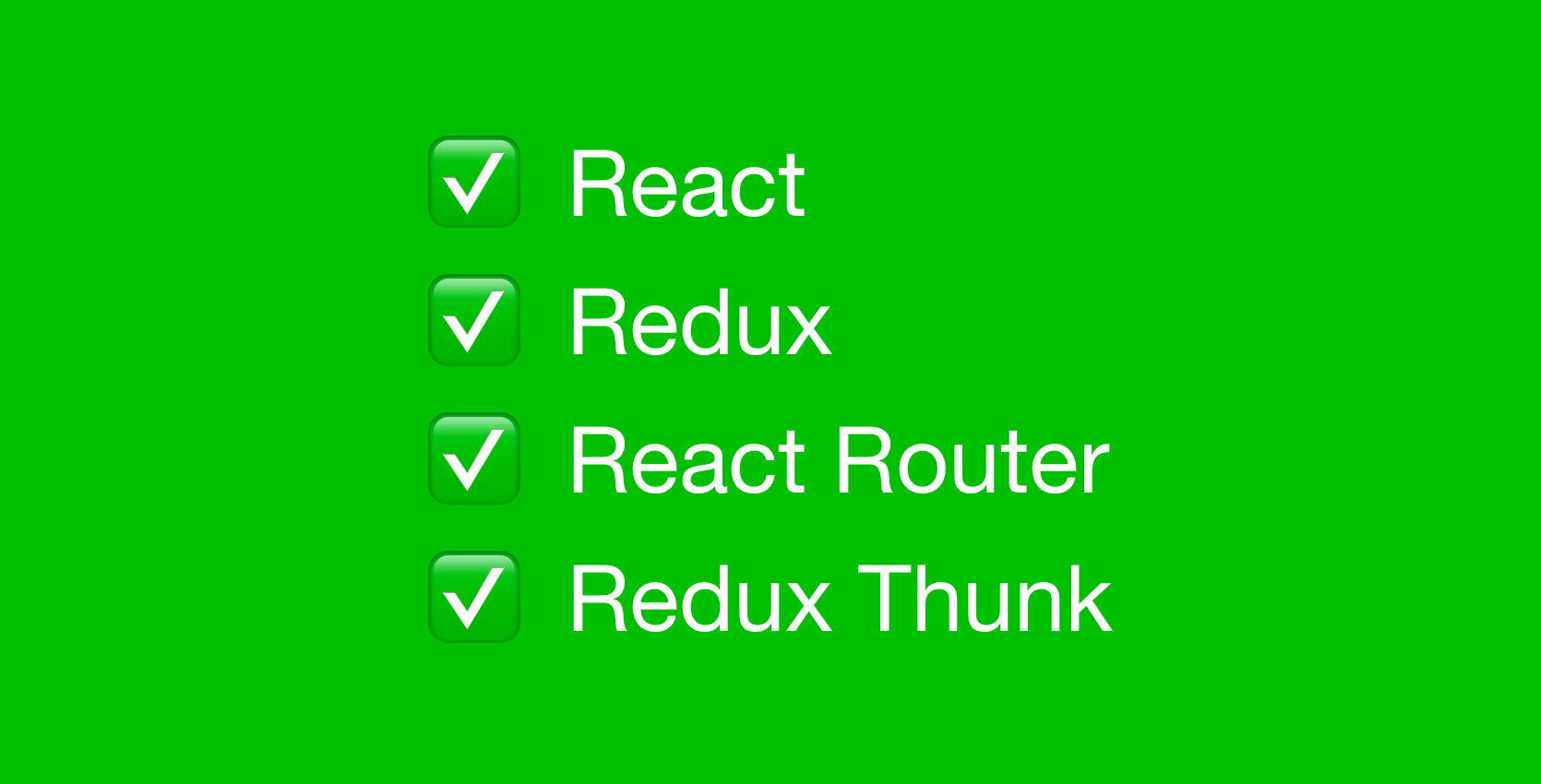 Getting started with create-react-app, Redux, React Router