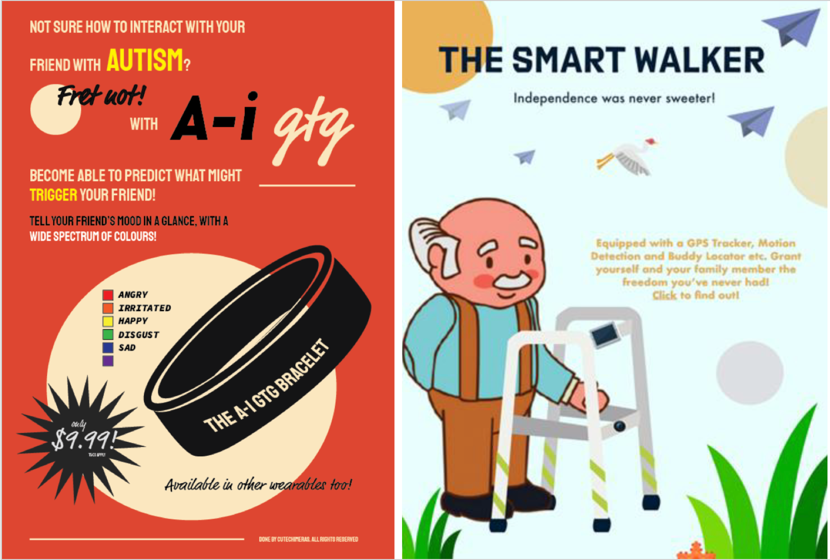 """Two ad mock-ups that visualize students' AI concepts. One shows a bracelet and says """"Not sure how to interact with your friend with autism? Fret not! with A-I GTG become able to predict what might trigger your friend! Tell your friend's mood in a glance with a wide spectrum of colors!"""" The other shows an elderly man with a walker and says """"The smart walker. Independence was never sweeter! Equipped with a GPS tracker, motion detection, and buddy locator etc."""""""