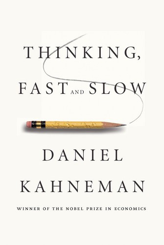 """What I learned from """"Thinking Fast and Slow"""" - Leadership"""