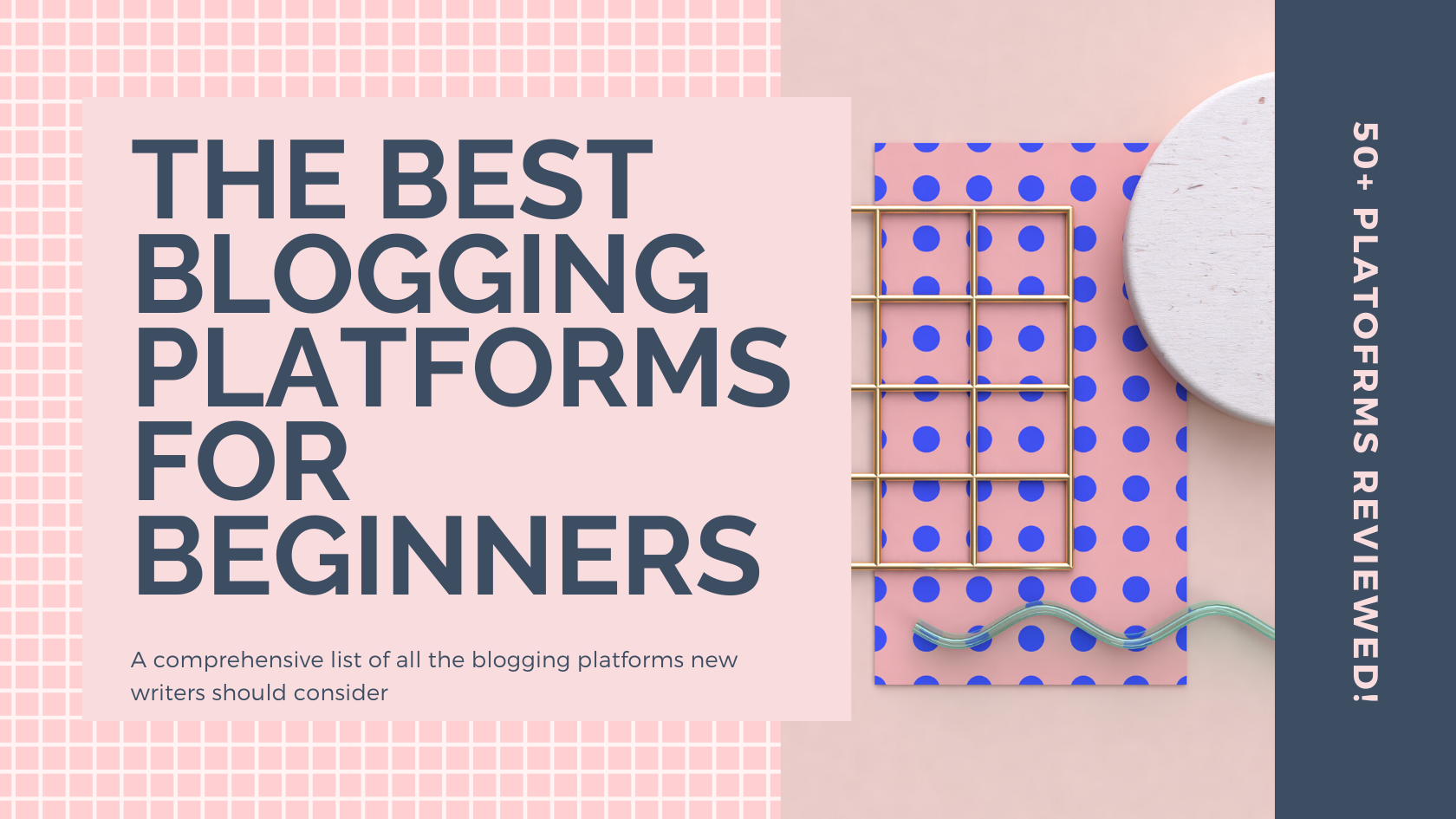 best blogs for beginners, blogging for beginners, best blogging platform free, best blogging platform 2020, blogging guide
