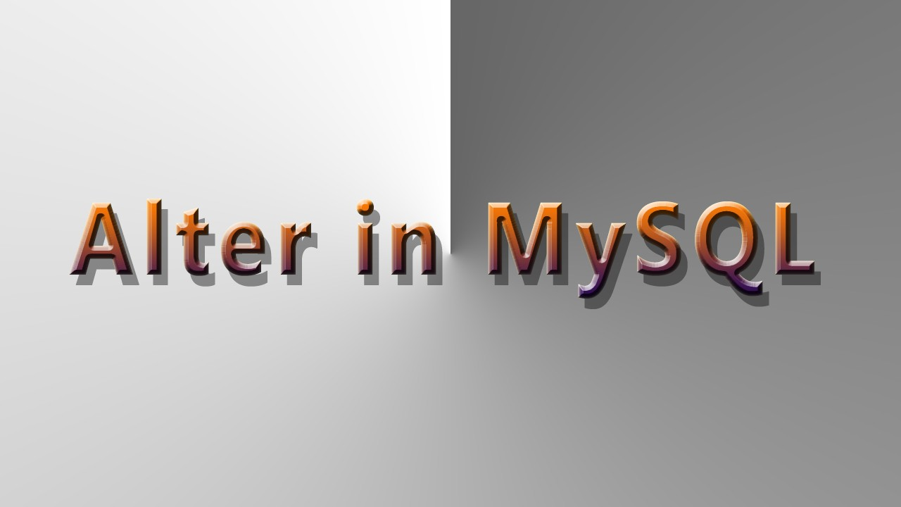 Alter Statement In Mysql Sagar Jaybhay Medium
