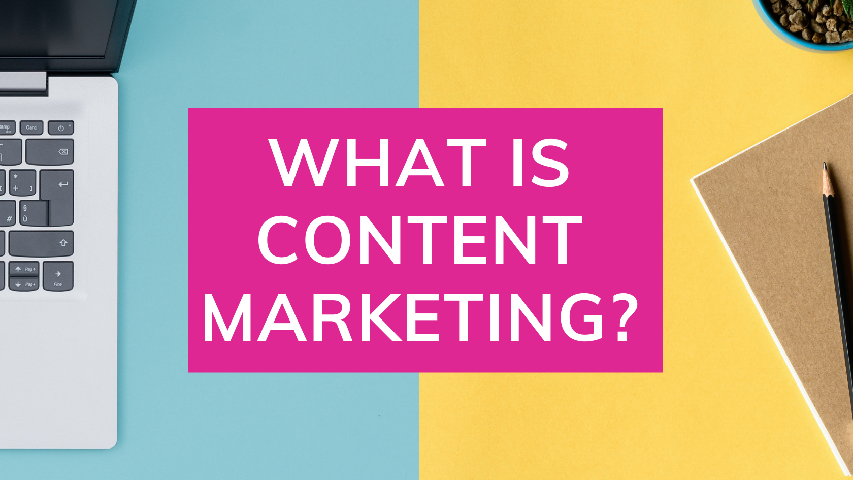 digital marketing, what is content marketing, content marketing, content marketing definition, examples of content marketing