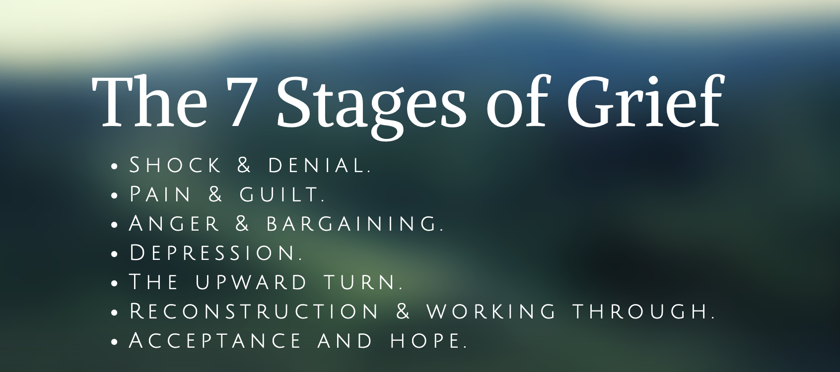 The 7 stages of grief written over a blurred background.