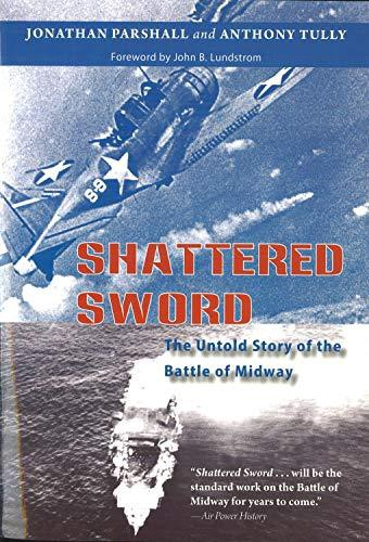 Read and download Shattered Sword: The Untold Story of the