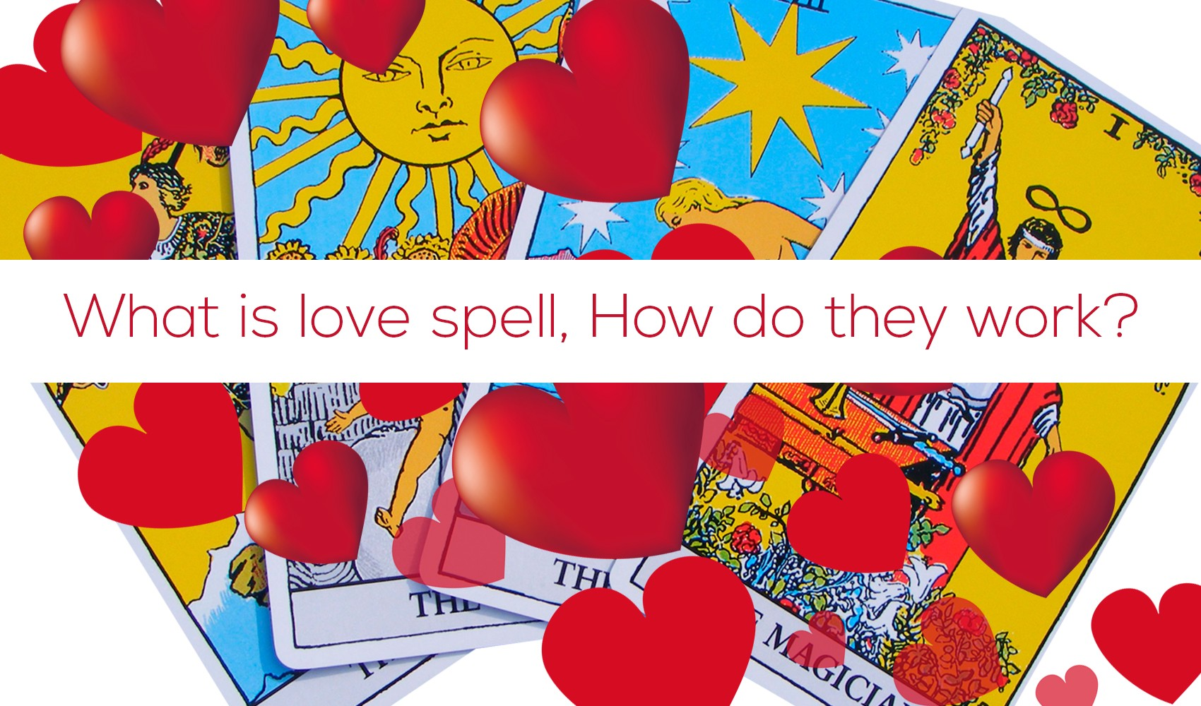 What is love spell, How do they work? — Celestial Space India