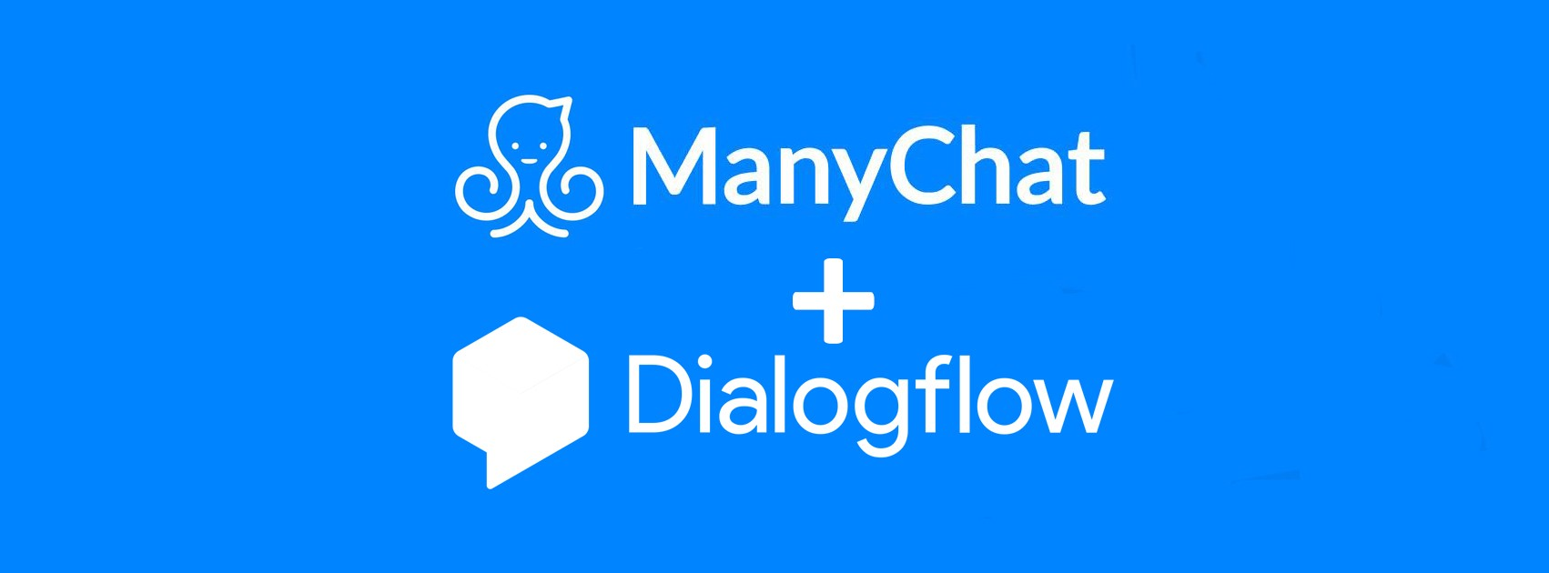 How to make your ManyChat bots smarter with Dialogflow