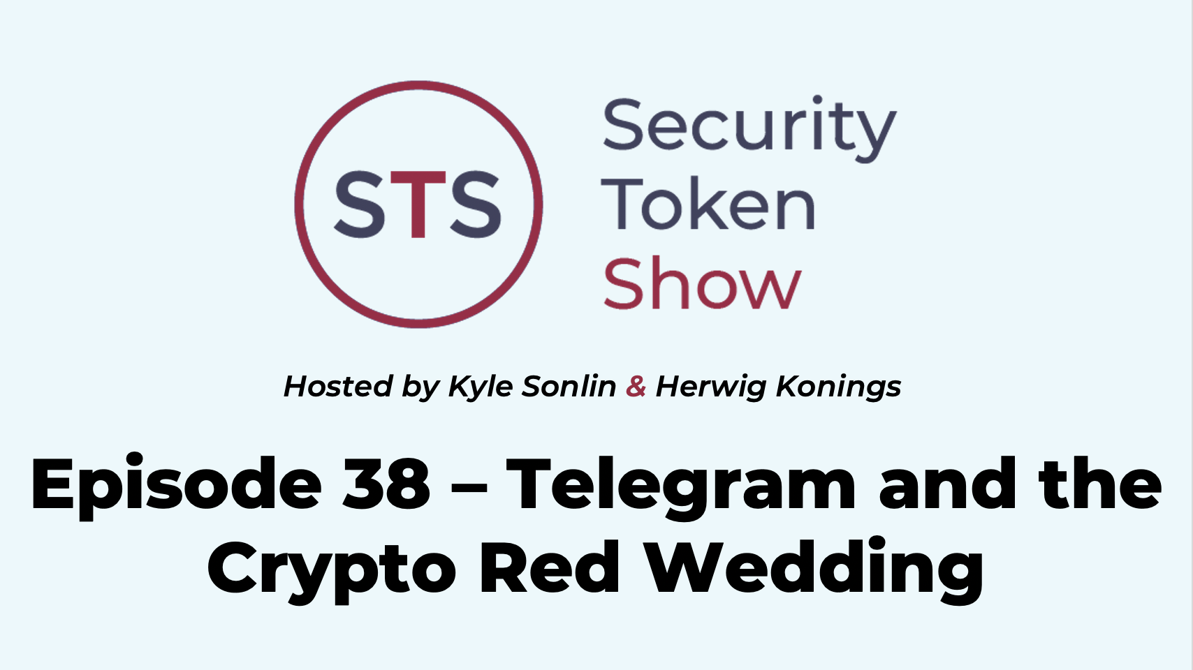 Security Token Show Episode 38 Telegram And The Crypto Red Wedding