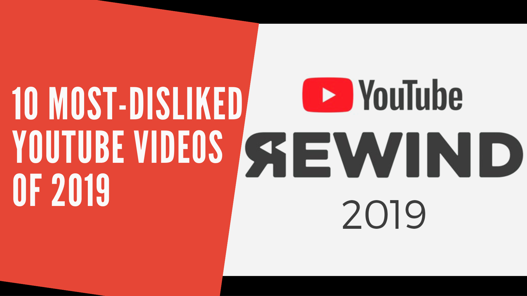 10 Most Disliked Youtube Videos Of 2019 By Socialbook Io Socialbook Medium
