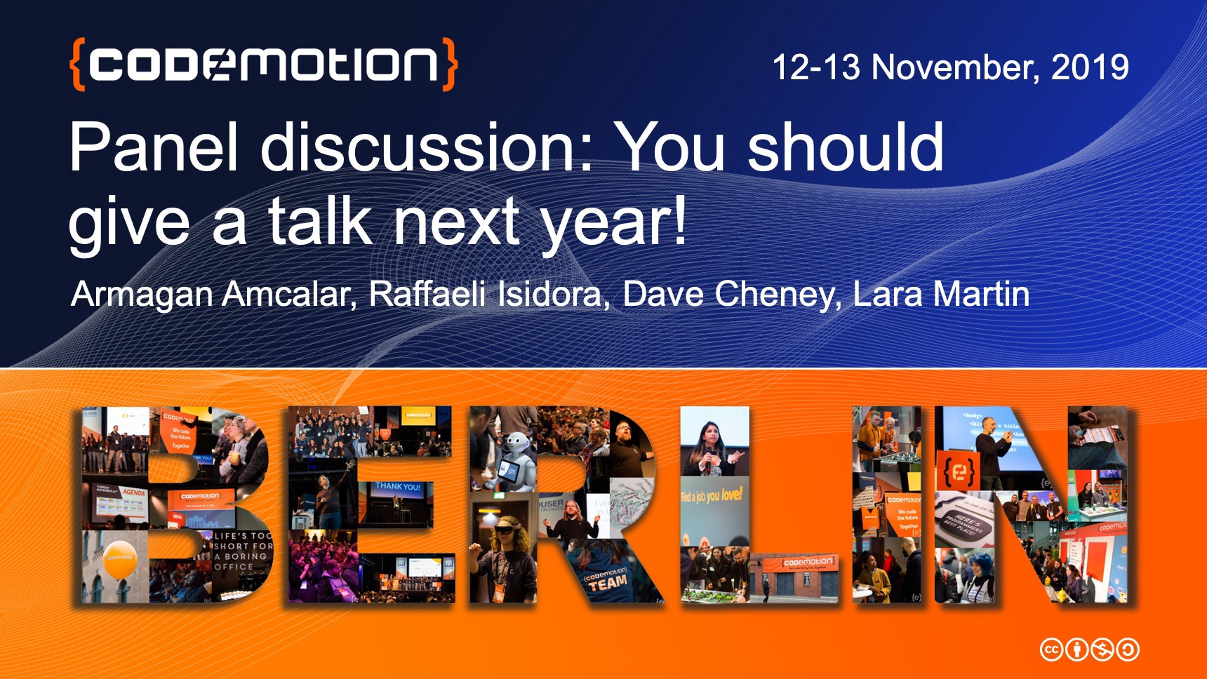 Panel discussion: You should give a talk next year!
