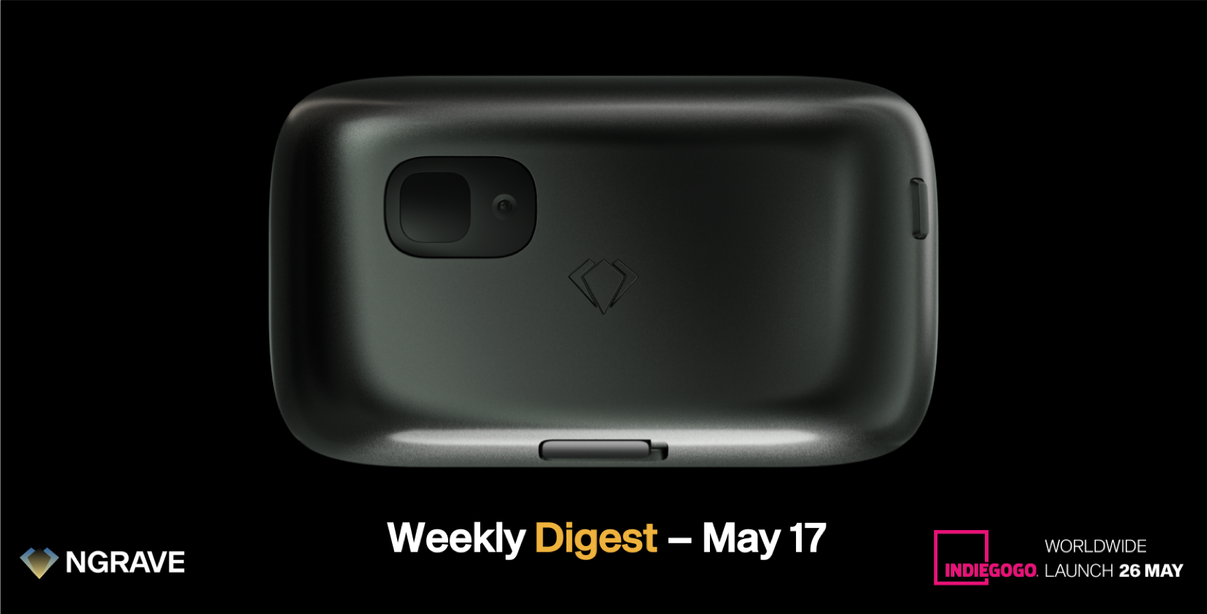 NGRAVE ZERO Indiegogo pre-order campaign on May 26. Weekly Digest May 17. Ruben Merre. Crypto hardware wallet, cold wallet.