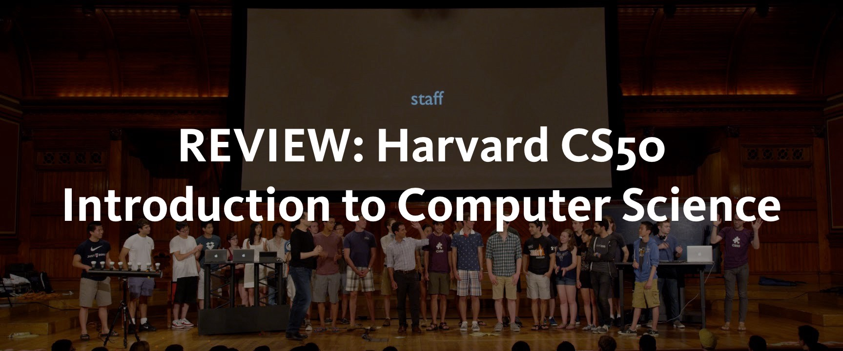REVIEW: Harvard CS50 Introduction to Computer Science