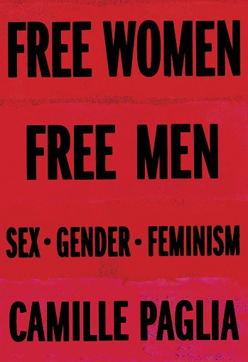 Book Review: Free Women, Free Men by Camille Paglia