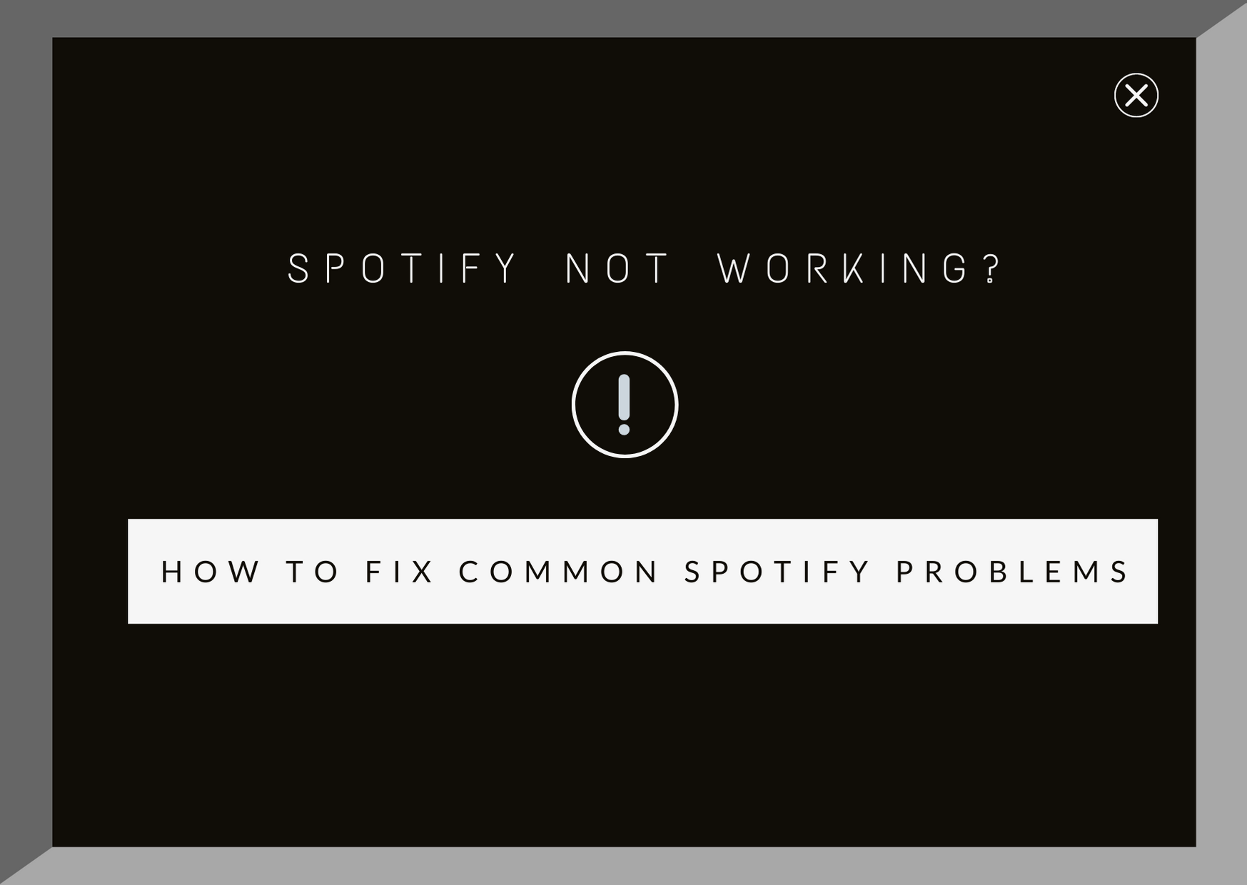 How to fix Spotify not working?