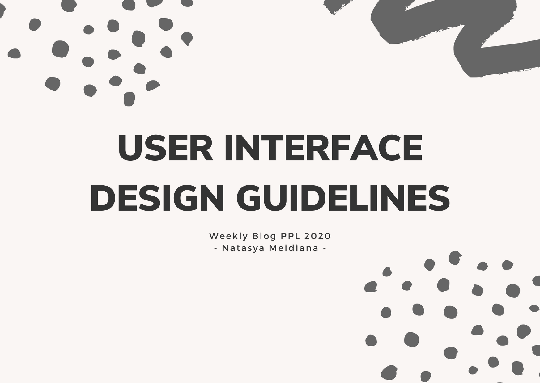 Cheers To The User Interface Design Guidelines By Natasya Meidiana Medium