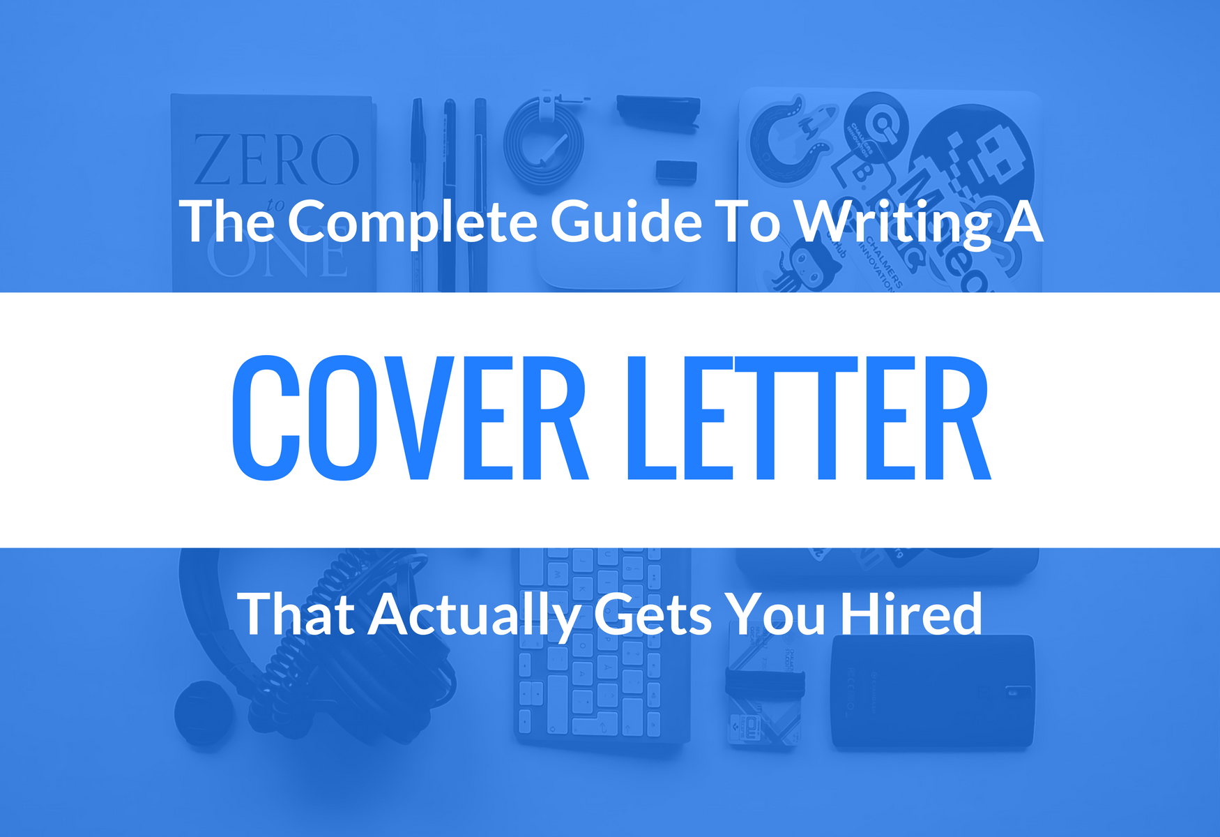 4 Steps To A Cover Letter That Actually Gets You Hired ...