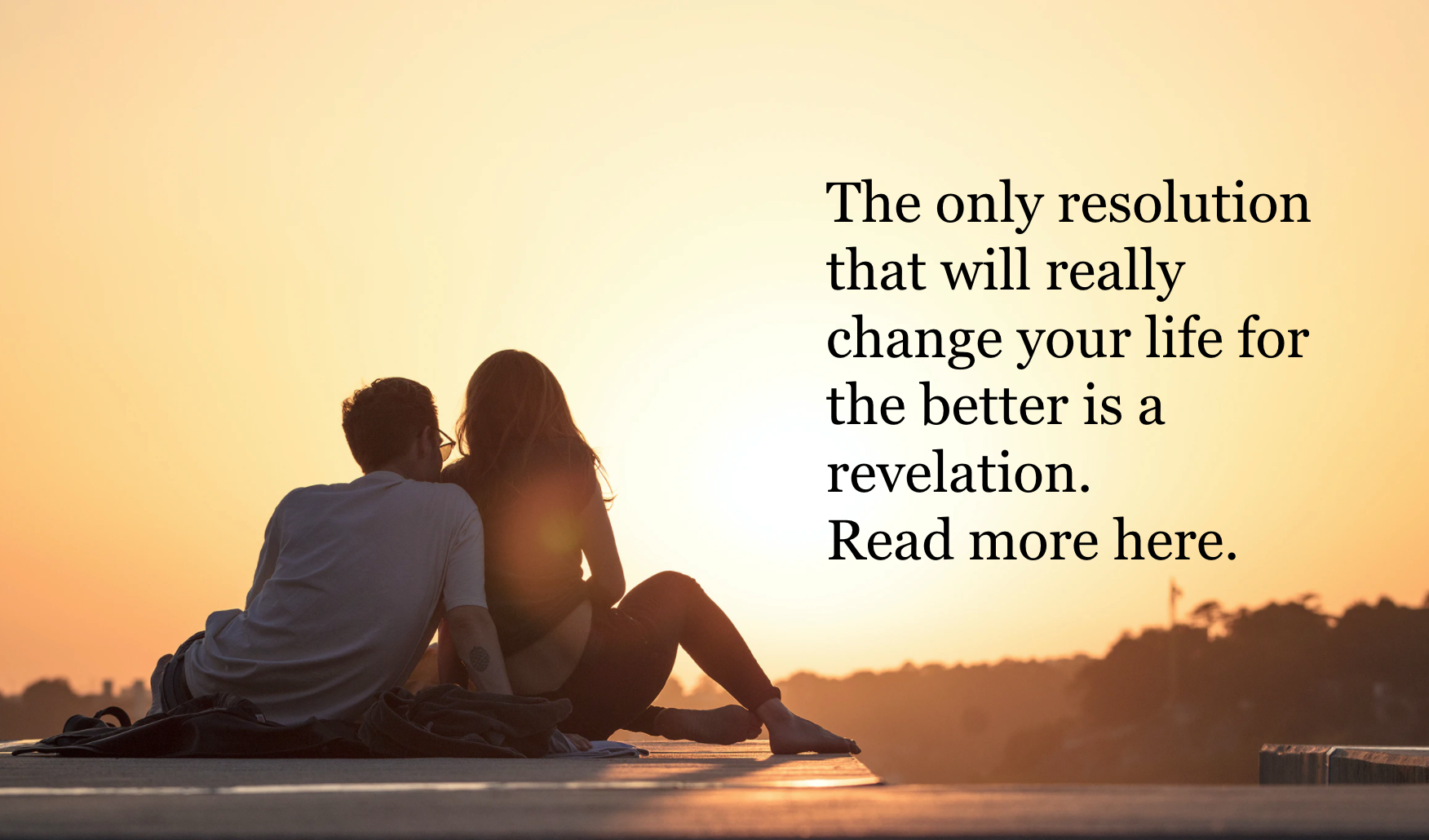 The only resolution that will really change your life for the better is a revelation. Read more here.