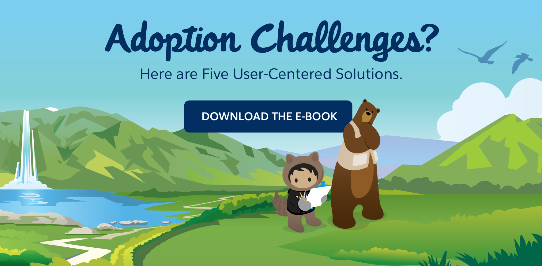 Adoption Challenges? Here are five user-centered solutions. Download the e-book!
