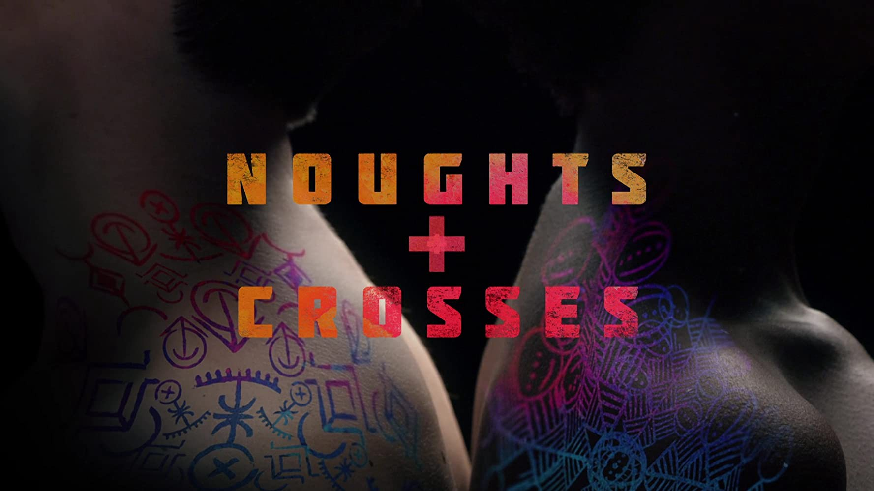Title card from Noughts + Crosses (Koby Adom, 2020)