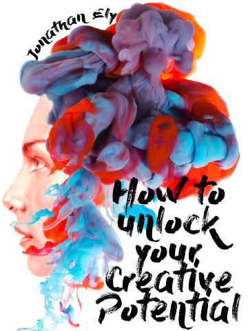 How to Unlock Your Creative Potential