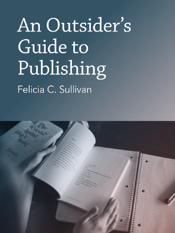 An Outsider's Guide to Publishing