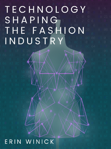 Technology Shaping the Fashion Industry