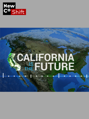 California Is The Future