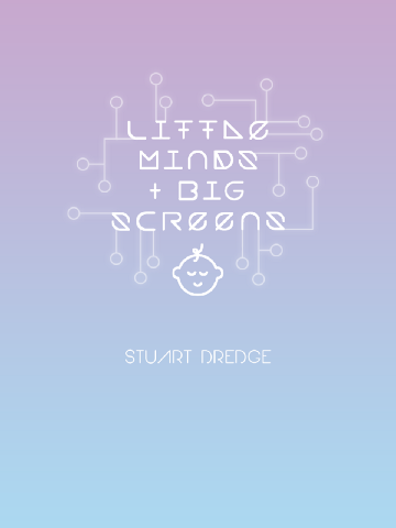 Little Minds and Big Screens