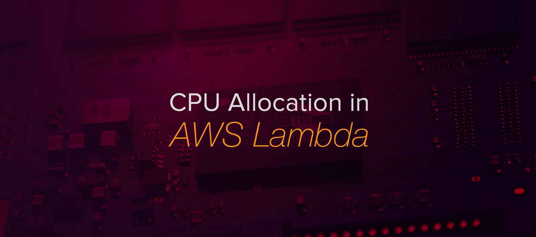 How does proportional CPU allocation work with AWS Lambda?