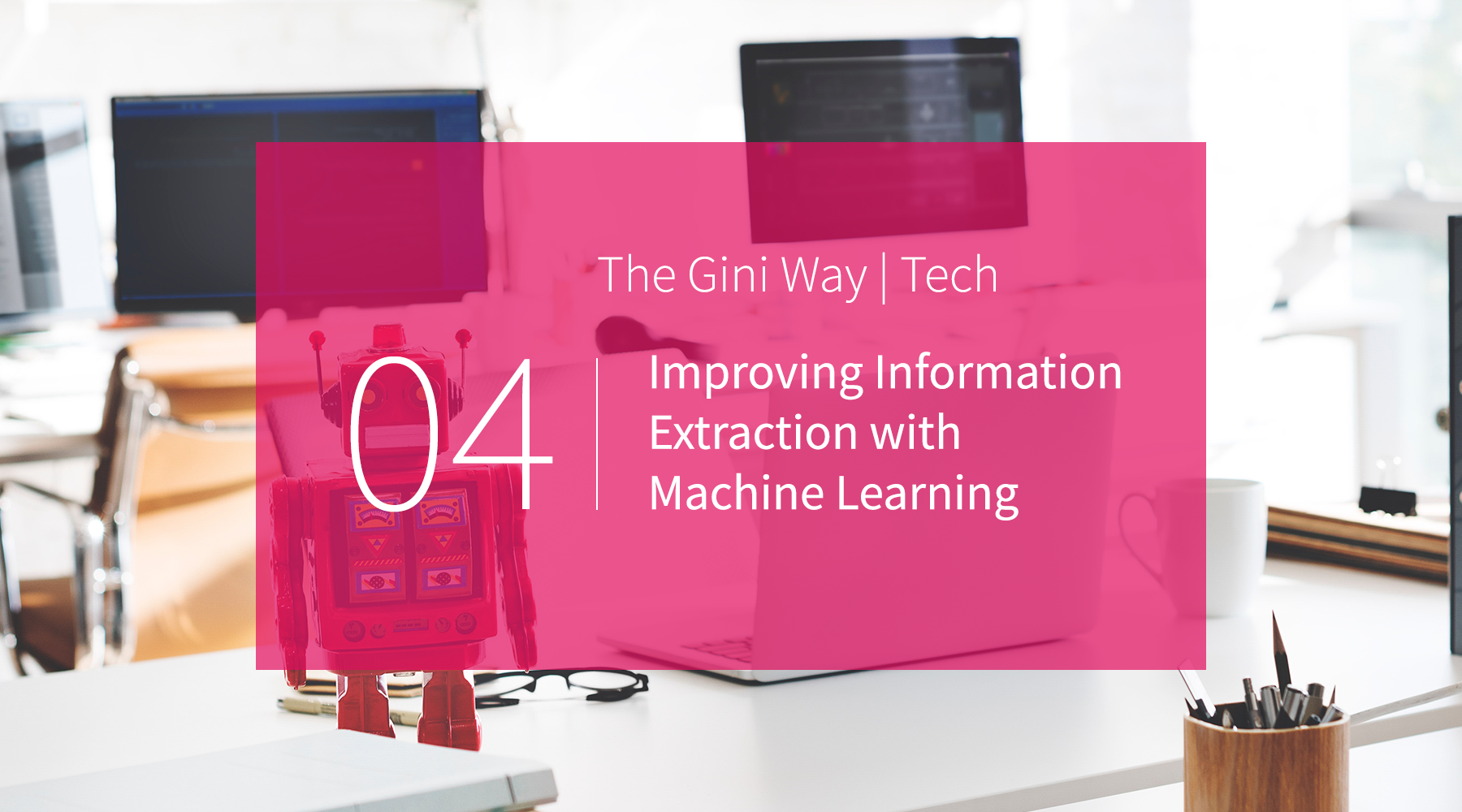 Improving Information Extraction with Machine Learning